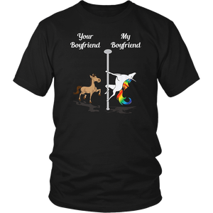 Your Boyfriend My Boyfriend Pole Dancing Unicorn T-Shirt