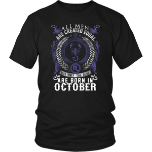 All men are created equal best born in October TShirt