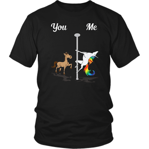 You Me Pole Dancing Unicorn T-Shirt Funny Dancer Gift