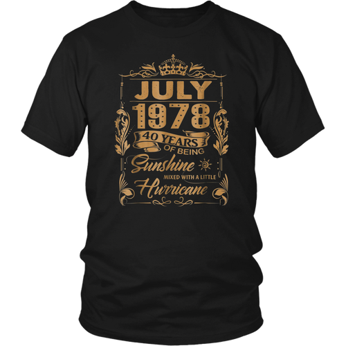 July 1978, 40 Years Of Being Sunshine Birthday T-Shirt