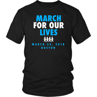 March For Our Lives Shirt - March 24 2018 - Boston MA
