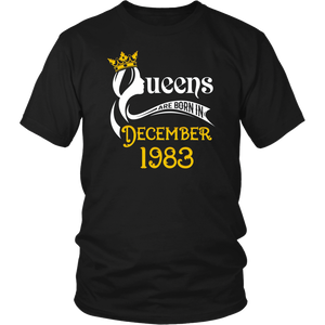 Queens Are Born In December 1983 Birthday Gift T-Shirt