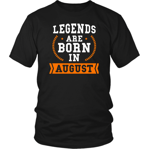 Legends Are Born in August T shirt, Vintage Gift T Shirt