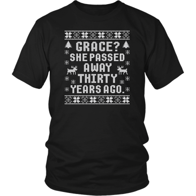 Grace She Passed Away Thirty Years Ago Funny T-Shirt