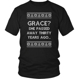 Grace She Passed Away Thirty Years Ago Christmas Tee Shirt