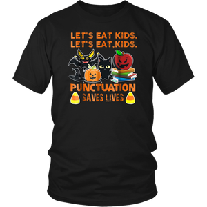 Halloween Let's Eat Kids Punctuation Saves Lives T-Shirt