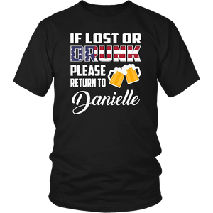 If Lost Or Drunk Please Return To Danielle T-Shirt