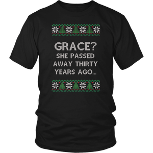 Grace She Passed Away Thirty Years Ago Funny Gift T-Shirt