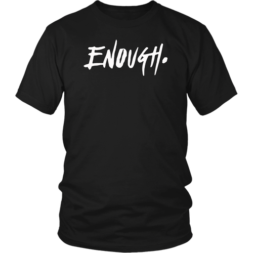 Enough Thousand Oaks California Shirt