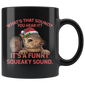 It's A Funny Squeaky Sound Mugs Christmas Gift