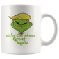 Make Christmas Great Again Grinch Trump Funny Mugs