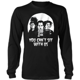 Women You can't Sit With Us T-Shirt