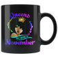 Queens Are Born In November Mugs Black Women Birthday Gift