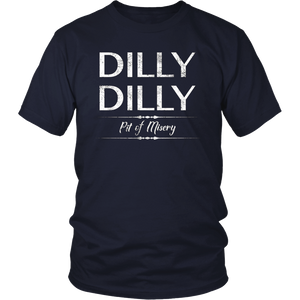 Distressed Dilly Dilly Pit of Misery Light Beer T-Shirt