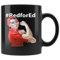 Red For Ed Rosie The Riveter Mugs