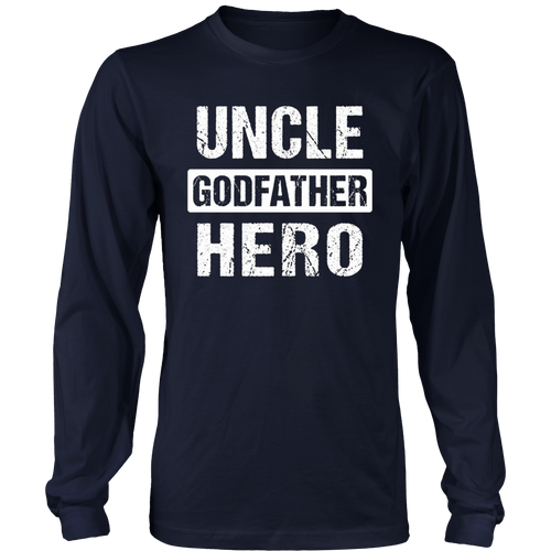 Uncle Godfather Hero Godparent T-Shirt
