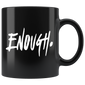 Enough Thousand Oaks California Mugs