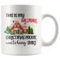 This is my Hallmark Chirtmas Movie Watching Gift 2018 Mugs