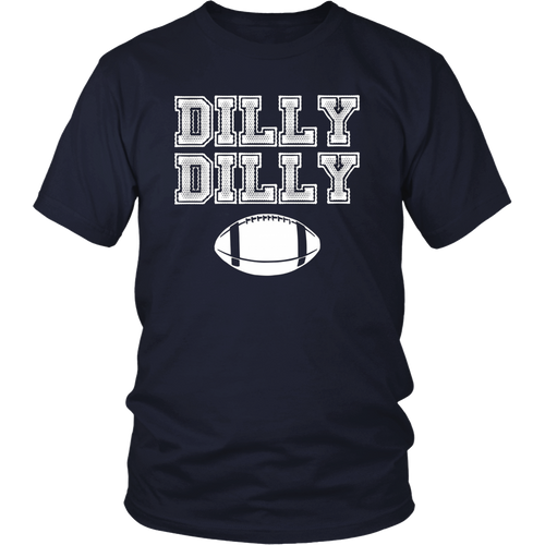 Dilly Dilly Football Chant T-Shirt - Sports Tee