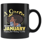 A Queen Was Born In January Happy Birthday To Me Mugs