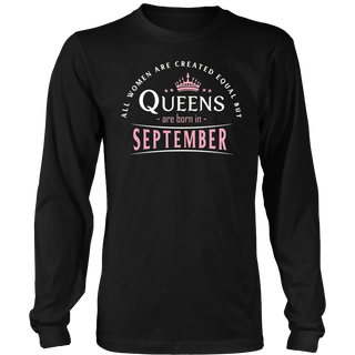 All Women Are Created Equal But Queens Born In September TShirt