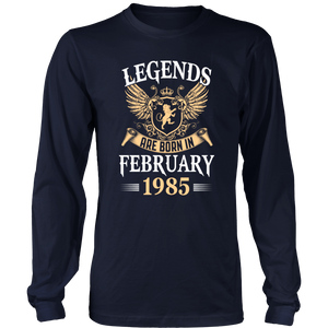 Legends Are Born In February 1985 T Shirt