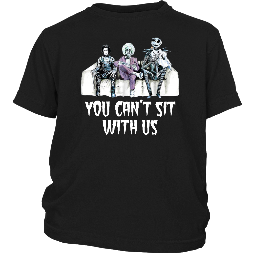 Men You can't Sit With Us T-Shirt