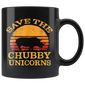 Save The Chubby Unicorns Mugs