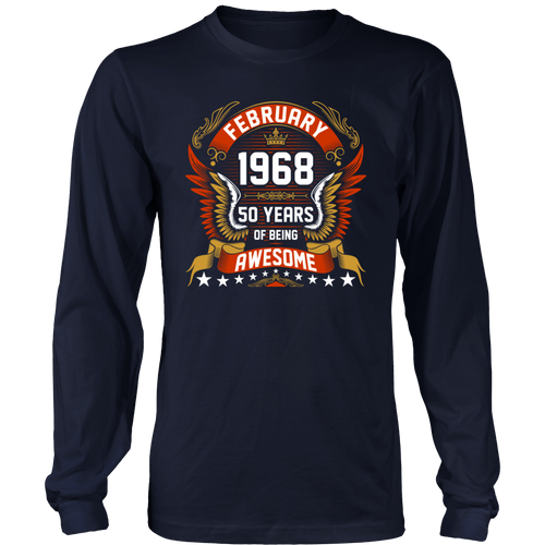 February 1968 50 Years Of Being Awesome T-Shirt