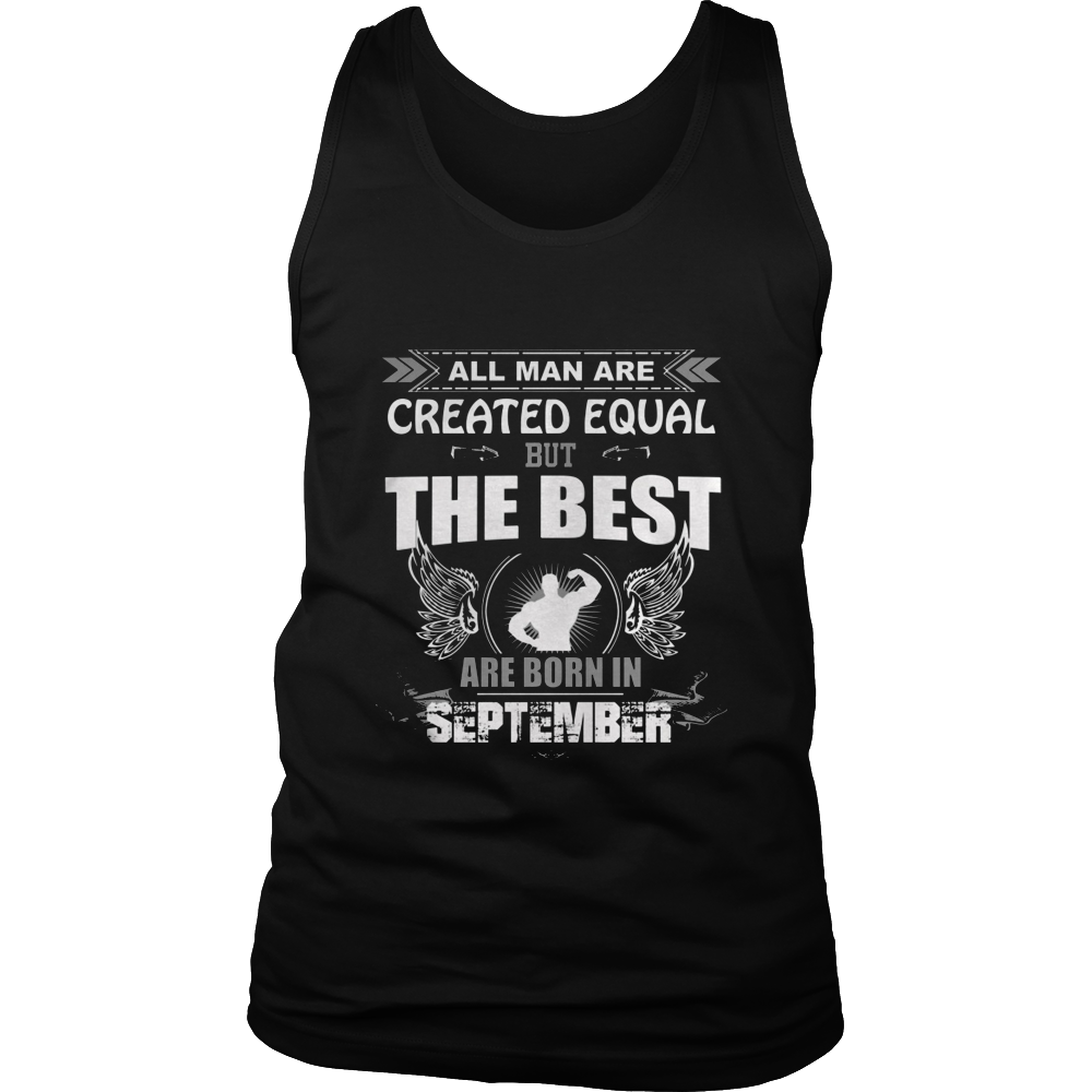 All MEN are created equal but only the best are September