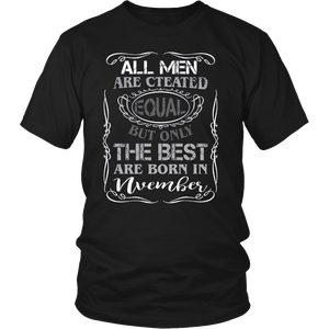 The Best Are Born In November T-Shirt