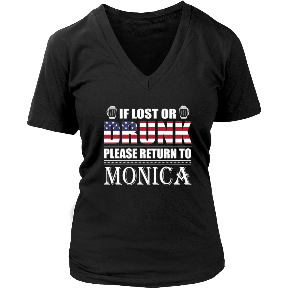 If Lost Or Drunk Please Return To Monica T-Shirt