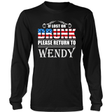 If Lost Or Drunk Please Return To Wendy T-Shirt
