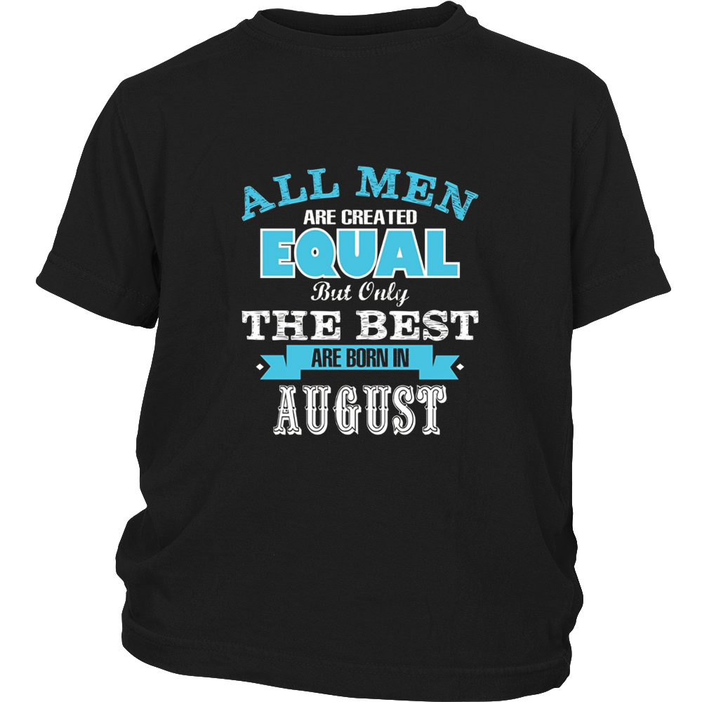 All Men Are Created Equal - The Best Are Born in August
