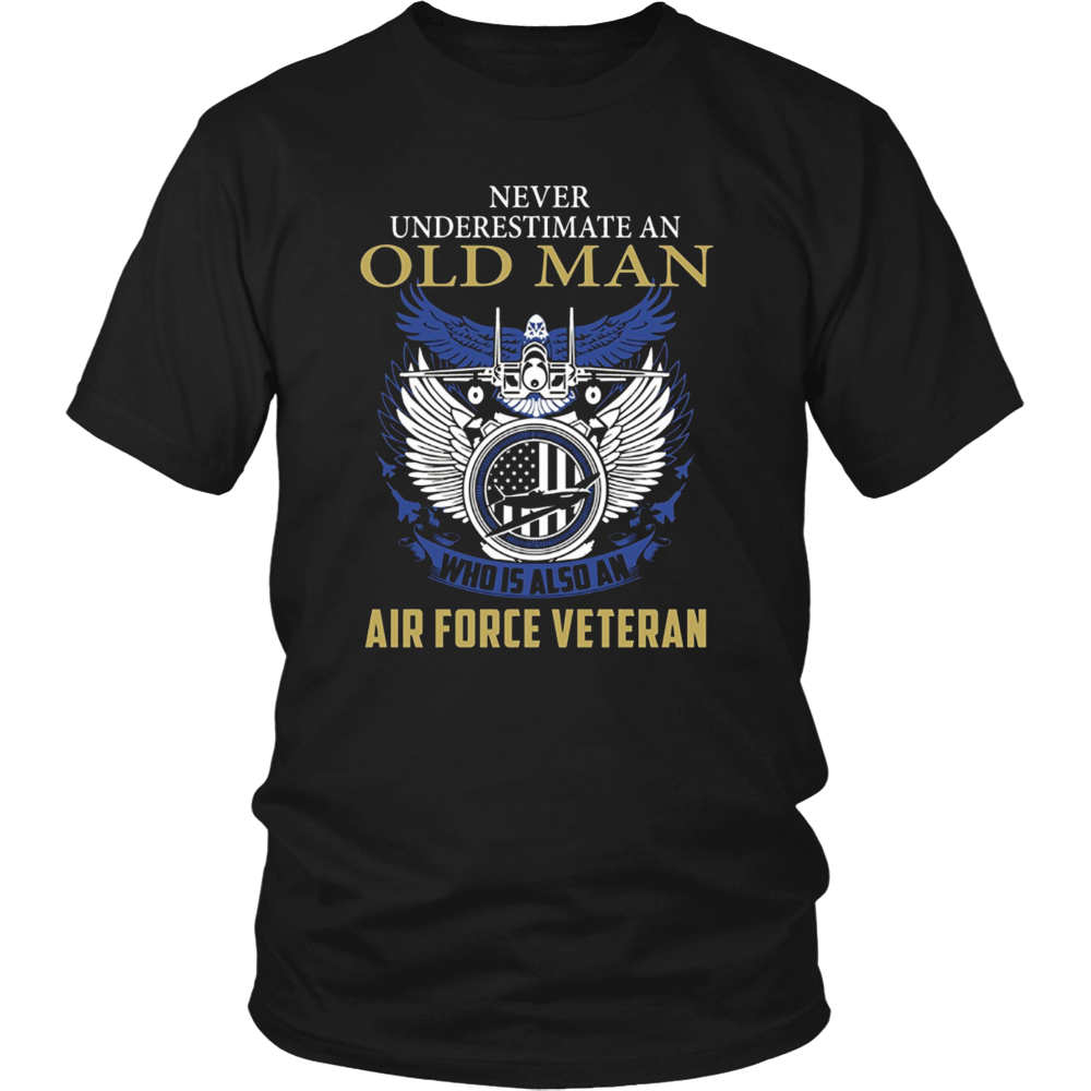 Mens An old man who is also an Air Force Veteran T-shirt