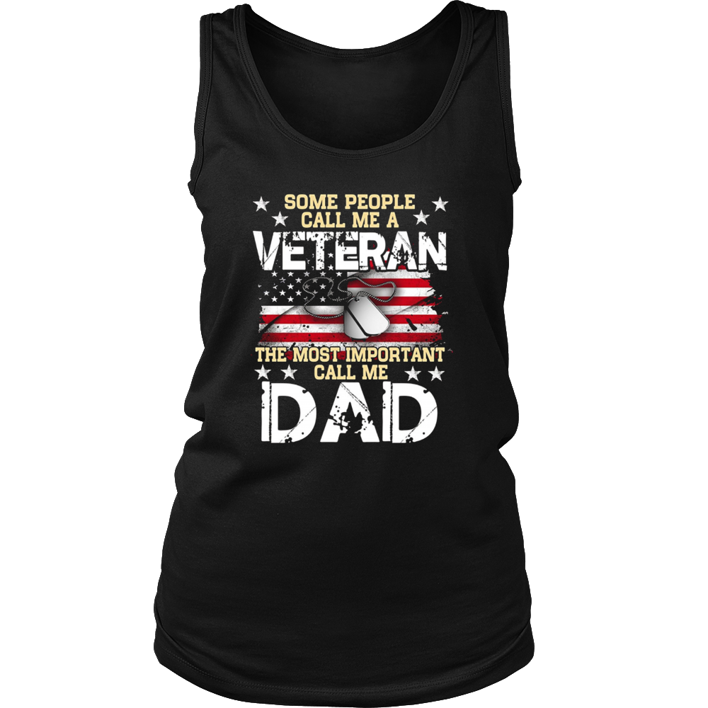 Some People Call Me A Veteran Gift Tee - Call Me Dad Shirt