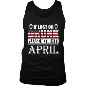 If Lost Or Drunk Please Return To April T-Shirt