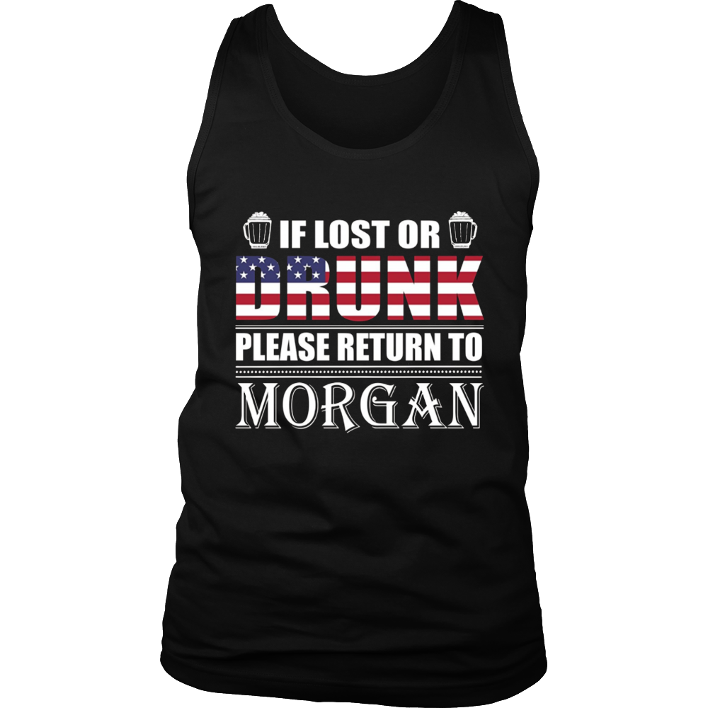 If Lost Or Drunk Please Return To Morgan T-Shirt