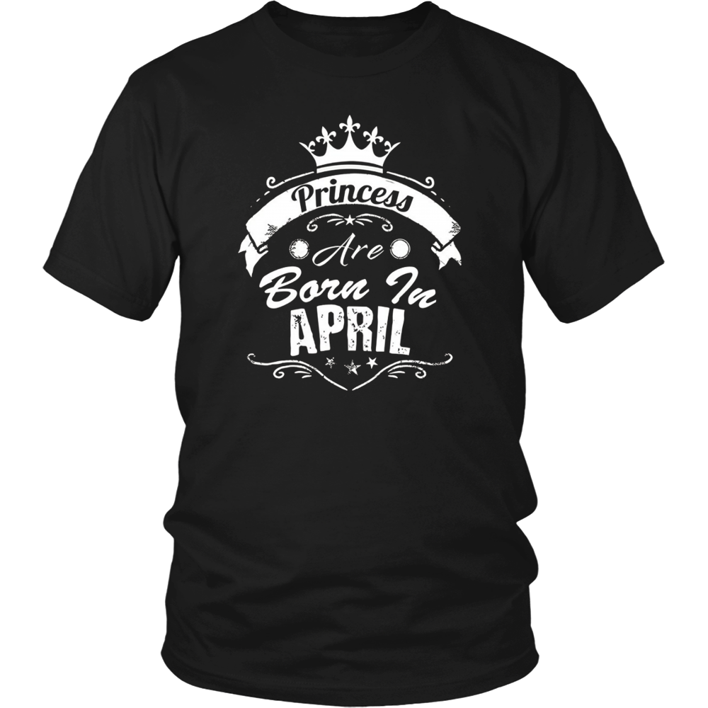 April Birthday Princess Are Born In April Shirt Funny Gift
