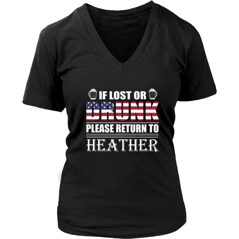 If Lost Or Drunk Please Return To Heather Shirt