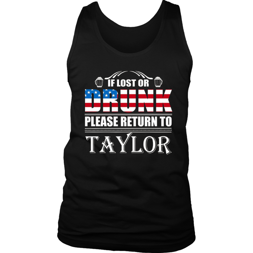If Lost Or Drunk Please Return To Taylor T-Shirt
