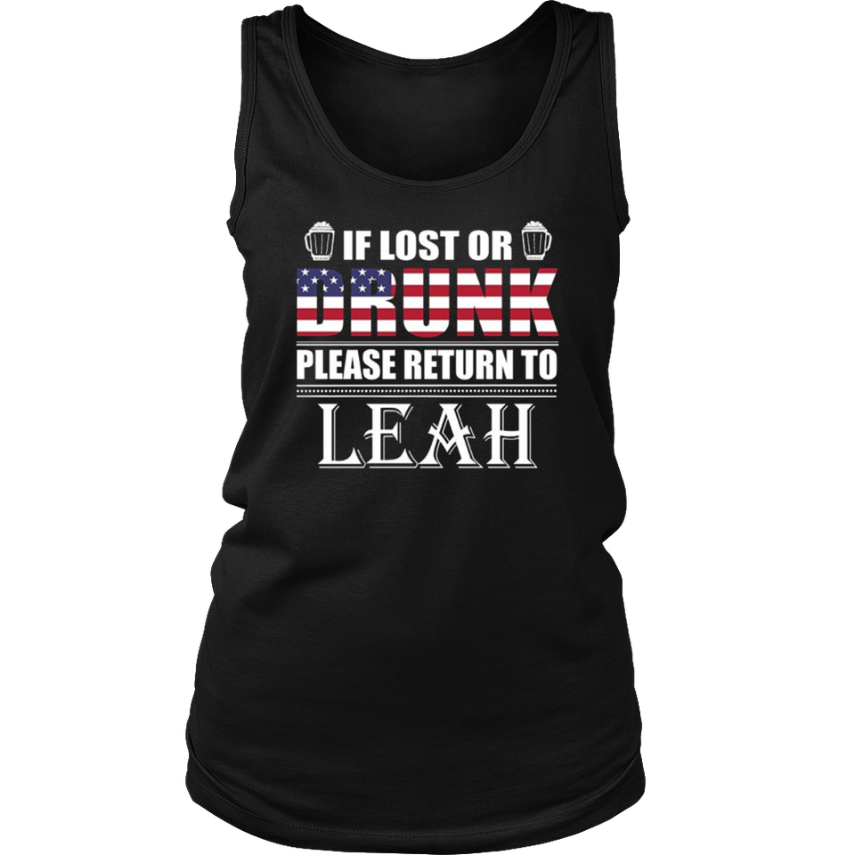 If Lost Or Drunk Please Return To Leah T-Shirt