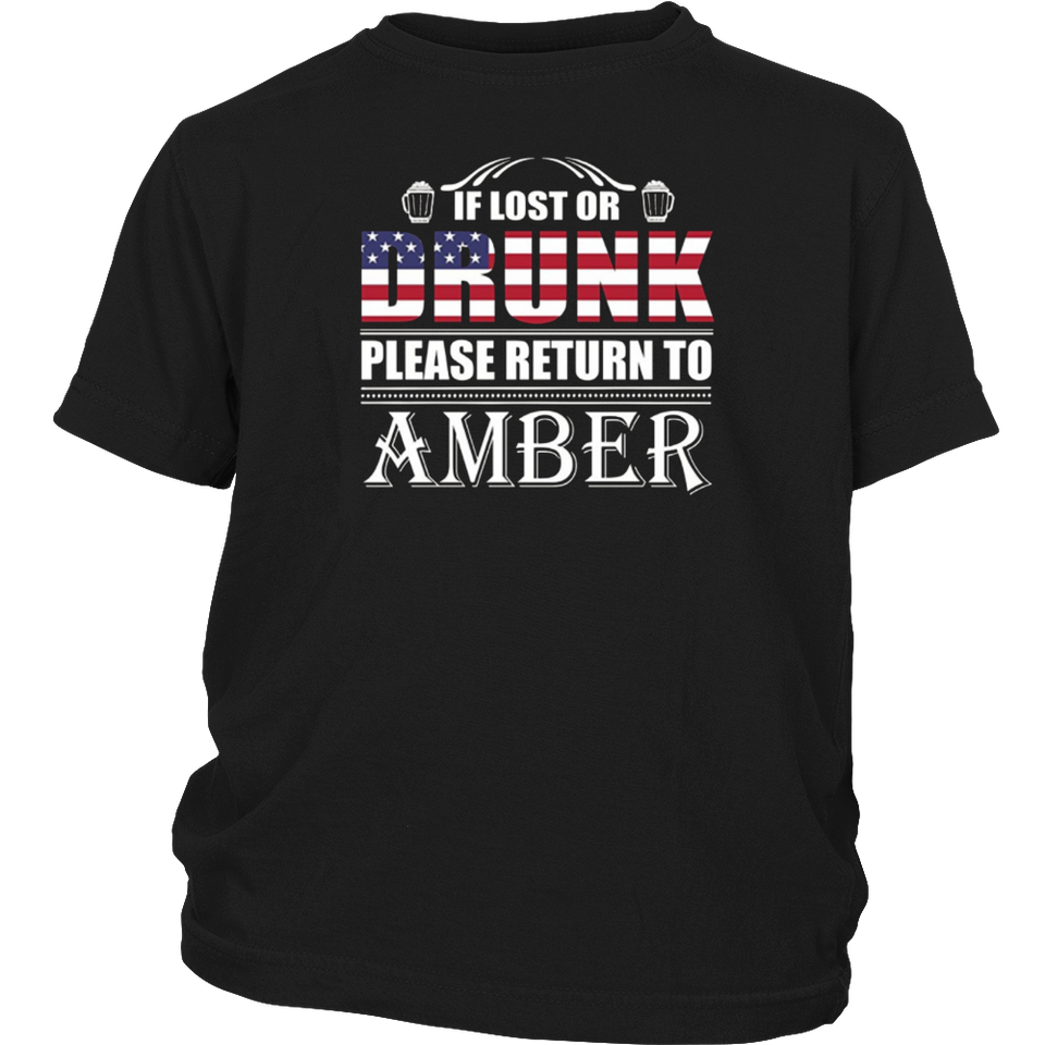 If Lost Or Drunk Please Return To Amber T-Shirt