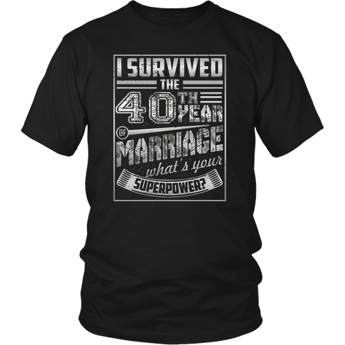 40th Wedding Anniversary I Survived What's Yours Superpower