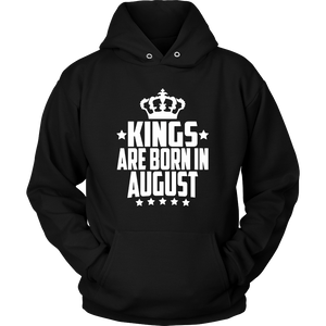 August birthday Kings are born in August birthday t-shirt