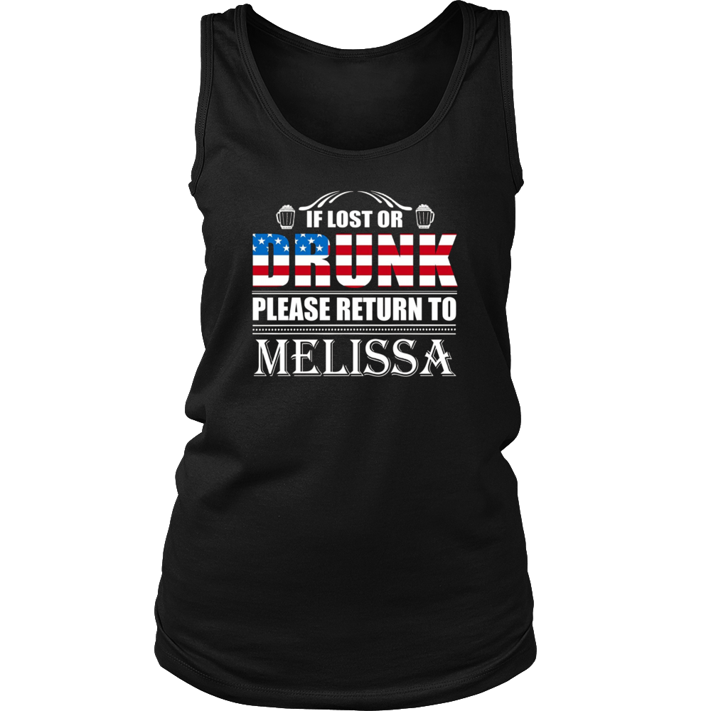 If Lost Or Drunk Please Return To Melissa T-Shirt
