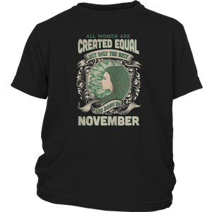 ALL WOMEN ARE CREATED EQUAL THE BEST BORN IN NOVEMBER