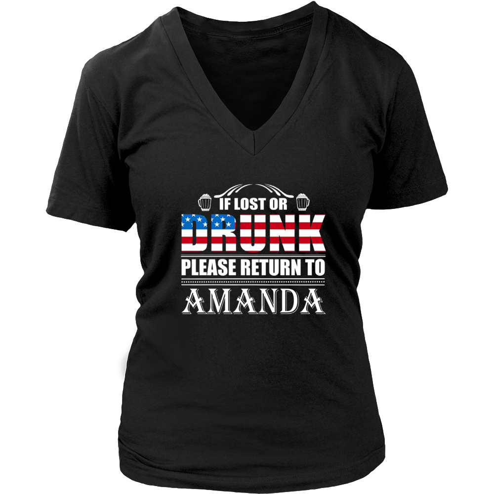 If Lost Or Drunk Please Return To Amanda T-Shirt