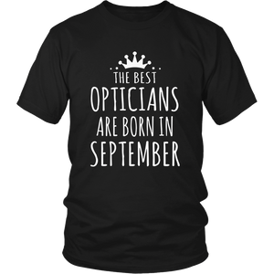 THE BEST OPTICIANS ARE BORN IN SEPTEMBER