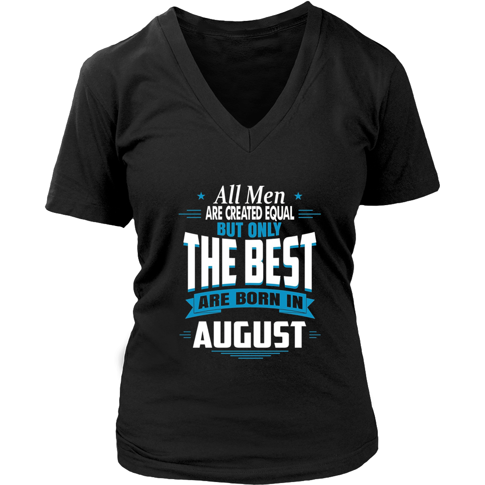 All Dads Are Created Equal | The Best are born in August